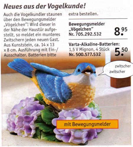 Neues aus der Vogelkunde! Auch die Vogelkundler staunen über den Bewegungsmelder Vögelchen! Wird dieser in der Nähe der Haustür aufgestellt, so meldet ein munteres Zwitschern jeden neuen Gast. Aus Kunststein. ca. 14 x 13 x 8 cm. Ausführung mit Ein-/Ausschalter. Batterien bitte extra bestellen.