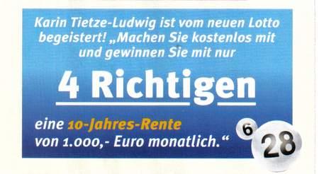 Karin Tietze-Ludwig ist vom neuen Lotto begeistert! Machen Sie kostenlos mit und gewinnen Sie mit nur 4 Richtigen eine 10-Jahres-Rente von 1000 Euro monatlich