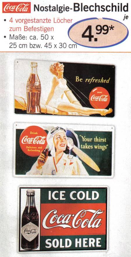 Coca-Cola Nostalgie-Blechschild - 4 vorgestanzte Löcher zum Befestigen - Maße ca. 50 x 25 cm bzw. 45 x 30 cm. - je 4,99 Euro