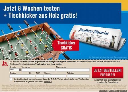 Jetzt 8 Wochen (Frankfurter Allgemeine Sonntagszeitung) testen + Tischkicker aus Holz gratis