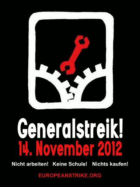 Generalstreik! 14. November 2012 -- Nicht arbeiten! Keine Schule! Nichts kaufen! europeanstrike.org