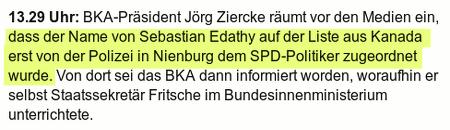 BKA-Präsident Jörg Ziercke räumt vor den Medien ein, dass der Name von Sebastian Edathy auf der Liste aus Kanada erst von der Polizei in Nienburg dem SPD-Politiker zugeordnet wurde. Von dort sei das BKA dann informiert worden, woraufhin er selbst Staatssekretär Fritsche im Bundesinnenministerium unterrichtete.