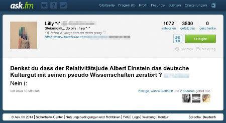 Screenshot ask.fm mit der Frage: 'Denkst du, dass der Relativitätsjude Albert Einstein das deutsche Kulturgut mit seinen pseudo Wissenschaften zerstört ?'