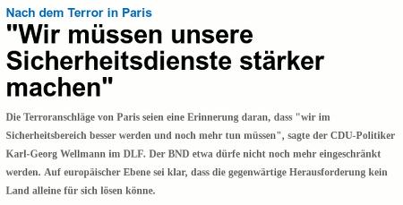 """Nach dem Terror in Paris: """"Wir müssen unsere Sicherheitsdienste stärker machen"""" -- Die Terroranschläge von Paris seien eine Erinnerung daran, dass """"wir im Sicherheitsbereich besser werden und noch mehr tun müssen"""", sagte der CDU-Politiker Karl-Georg Wellmann im DLF. Der BND etwa dürfe nicht noch mehr eingeschränkt werden. Auf europäischer Ebene sei klar, dass die gegenwärtige Herausforderung kein Land alleine für sich lösen könne."""